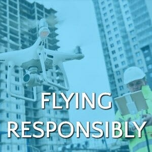 Responsible Drone Flying